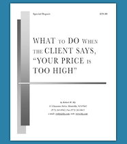 What to do when the client says, Your Price is too High